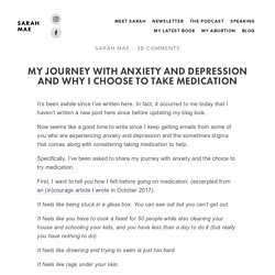 My Journey with Anxiety and Depression and Why I Choose to Take Medication — Sarah Mae