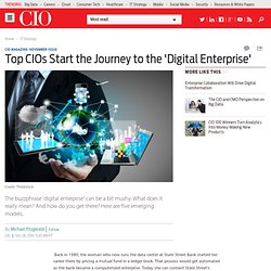 Top CIOs Start the Journey to the 'Digital Enterprise'