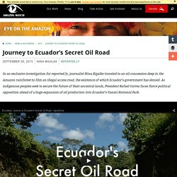 Journey to Ecuador's Secret Oil Road