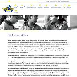 Journey of Pebble Creek Education Society