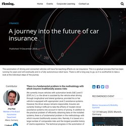 A journey into the future of car insurance