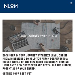 Your Journey with Next Level Online Marketing - Next Level Online Media - Medium