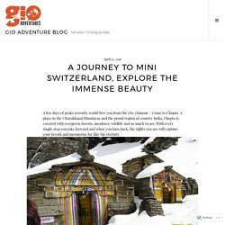 A Journey to Mini Switzerland, Explore the Immense Beauty – GIO Adventure Blog
