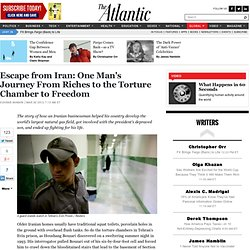 Escape from Iran: One Man's Journey From Riches to the Torture Chamber to Freedom - Sohrab Ahmari - International