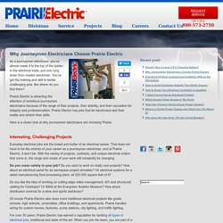 Why Journeymen Electricians Choose Prairie Electric - Prairie Electric