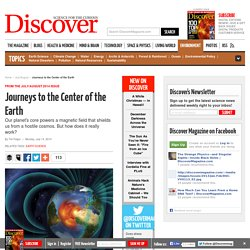 Journeys to the Center of the Earth