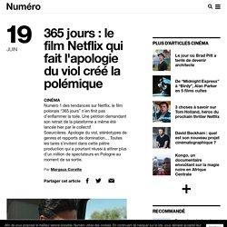 365 jours : le film Netflix créé la polémique