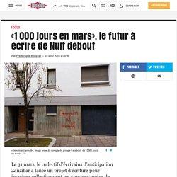 «1 000 jours en mars», le futur à écrire de Nuit debout