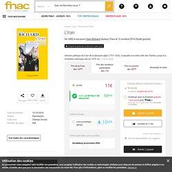 L'Iran De 1800 à nos jours - poche - Yann Richard - Achat Livre ou ebook - Achat & prix Fnac