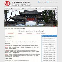 11 jours de voyage Yunnan et voyage Guangxi, voyage Chine du Sud-Ouest