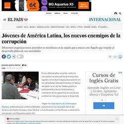 Jóvenes de América Latina, los nuevos enemigos de la corrupción