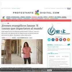 Jóvenes evangélicos lanzan '8 causas que impactaron al mundo'
