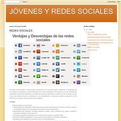 JÓVENES Y REDES SOCIALES : REDES SOCIALES