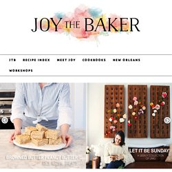 Joy the Baker —