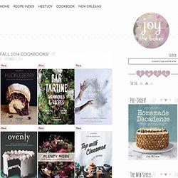 Joy the Baker Fall 2014 Cookbooks! - Joy the Baker