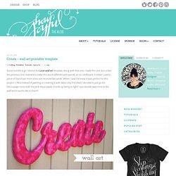 Create – wall art printable template