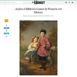 Joyless Children's Games in Western Art History