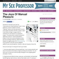 The Joys Of Manual Pleasure