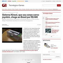 Sistema Kinect, que usa corpo como joystick, chega ao Brasil por R$ 600