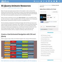 55 jQuery Animate Resources | Have Fun With jQuery Animate
