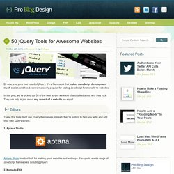 50 jQuery Tools for Awesome Websites