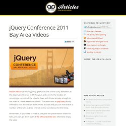 jQuery Conference 2011 Bay Area Videos