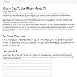 jQuery DataTables Plugin Meets C# - Zack Owens