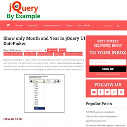 Show only Month and Year in jQuery UI DatePicker