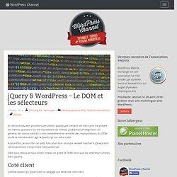 jQuery : Le DOM & les sélecteurs