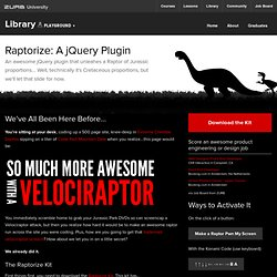 Raptorize: An awesome jQuery plugin that unleahes a Raptor - ZURB Playground - ZURB.com