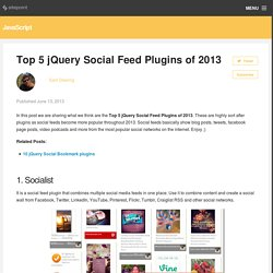 Top 5 jQuery Social Feed Plugins of 2013