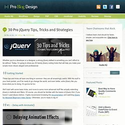30 Pro jQuery Tips, Tricks and Strategies