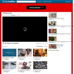 JR de A à Z - Une playlist sur Dailymotion