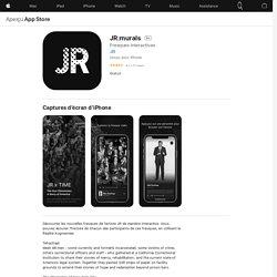 JR:murals dans l'App Store