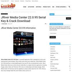 JRiver Media Center 22.0.95 Serial Key & Crack Download