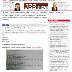 Scoop JSSNews: Les noms (et deux visages) des terroristes de Charlie Hebdo dévoilés: Saïd Kouachi, Chérif Kouachi et Hamyd Mourad !