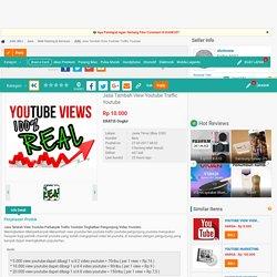 Jual Jasa Tambah View Youtube Traffic Youtube Visitor Youtube Jual Perbanyak Like Youtube Jual Subscriber Youtube