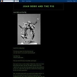 Juan Bob and the Pig
