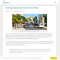 San Juan Getting Around - By car, taxi, bus, walking..