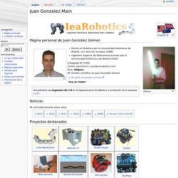 Juan Gonzalez:Main - WikiRobotics