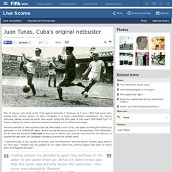 Juan Tunas, Cuba's original netbuster