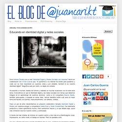 Educando en identidad digital y redes sociales