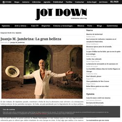 Juanjo M. Jambrina: La gran belleza