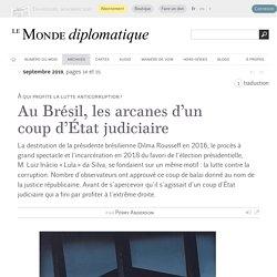 Au Brésil, les arcanes d'un coup d'État judiciaire, par Perry Anderson (Le Monde diplomatique, septembre 2019)