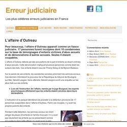 L'affaire d'Outreau, fiasco judiciaire et 6 innocents condamnés à tort