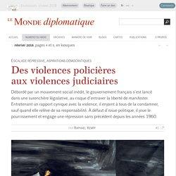 Des violences policières aux violences judiciaires, par Raphaël Kempf (Le Monde diplomatique, février 2019)