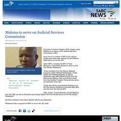 Malema to serve on Judicial Services Commission:Wednesday 25 June 2014