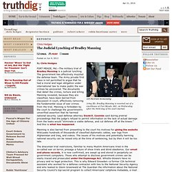 The Judicial Lynching of Bradley Manning - Chris Hedges' Columns
