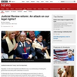 Judicial Review reform: An attack on our legal rights?