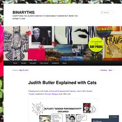 Judith Butler Explained with Cats | BINARYTHIS